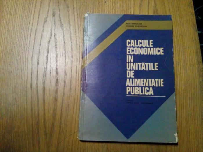 CALCULE ECONOMICE IN UNITATILE DE ALIMENTATIE PUBLICA - N. Gheorghiu - 1978