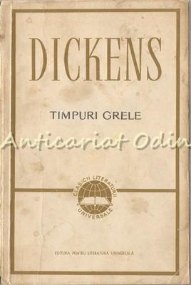 Timpuri Grele - Charles Dickens