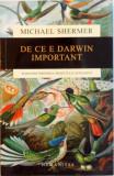 DE CE E DARWIN IMPORTANT, PLEDOARIE IMPOTRIVA PROIECTULUI INTELIGENT de MICHAEL SHERMER, 2015