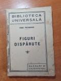 Biblioteca universul-figuri disparute-anii '20-t.maiorescu.p. cerna,take ionescu