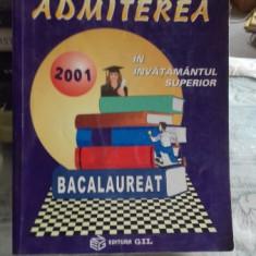 Admiterea in invatamantul superior Bacalaureat 2001 - Gh. Andrei, D. Barbosu, Gh. Boroica