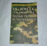STEFAN MOCANU - PLANTELE MEDICINALE TEZAUR NATURAL IN TERAPEUTICA