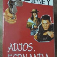 ADIOS, FERNANDA - PETER CHEYNEY