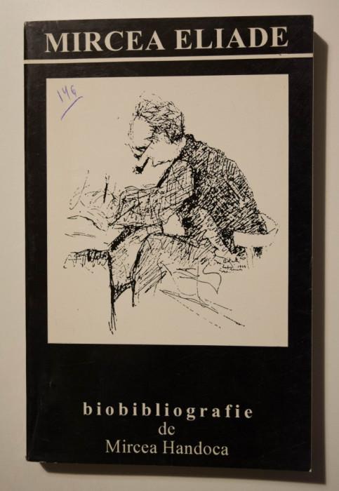 Mircea Handoca - Mircea Eliade - Biobibliografie (vol. 2: Receptarea critică)