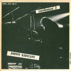 Johnny Răducanu – Confesiuni 3