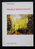 Ciprian Vălcan - Filosofia pe înțelesul centaurilor
