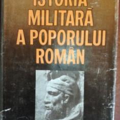 Istoria militara a poporului roman VOL 1- Ion Barnea, Vasile Boroneant