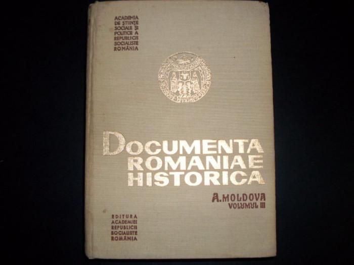 Documenta Romaniae Historica A.moldova Vol.iii - Colectiv ,551151