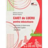 Caiet de lucru pentru educatoare 3-4 ani Grupa mica - Stefania Antonovici, Mariana Popescu