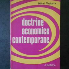 MIHAI TODOSIA - DOCTRINE ECONOMICE CONTEMPORANE