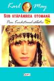 Prin Kurdistanul salbatic (Sub stapanirea otomona vol. II) | Karl May