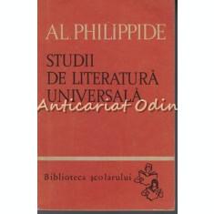 Studii De Literatura Universala - Al. Philippide