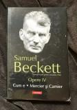 Cum e Mercier si Camier : [romane] / Samuel Beckett  OPERE Vol. 4