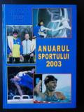 ANUARUL SPORTULUI 2003