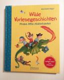 * Carte pt copii, limba germana - Wilde Vorlesegeschichten - Piraten, Ritter...