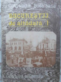 BUCURESTII DE ALTADATA 1 - CONSTANTIN BACALBASA