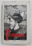 BORGIA de CHRISTIAN G. CIOMAC , 1942