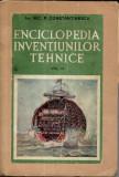 Enciclopedia inventiunilor tehnice vol.III - N.P.Constantinescu