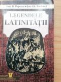Paul Popescu, Ion  Bocioaca - Legendele latinitatii. Antologie