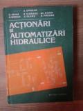 ACTIONARI SI AUTOMATIZARI HIDRAULICE de A. OPREAN ... D. PRODAN , 1989