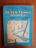 DESEN TEHNIC INDUSTRIAL . ELEMENTE DE PROIECTARE de E. VASILESCU ... V. BENDIC , 1995