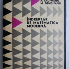 Indreptar de matematica moderna – R. Faure