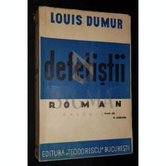 DUMUR LOUIS - DEFETISTII (Roman Tradus de P. CRACIUN), Bucuresti