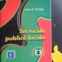 Serviciile publice locale Anton Parlagi
