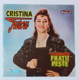 Cristina Turcu Si Formatia Fratii Peste - Disc vinil, vinyl LP (FOARTE RAR)