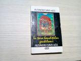 IN TARA BANDITILOR GENTILOMI -  Alexandra David-Neel - Nemira, 1996, 302 p.