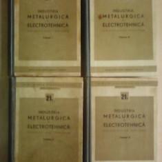 Industria metalurgica si electrotehnica , 4 vol - nr: 21 , 21a , 21b , 21c