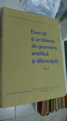 Exercitii si probleme de geometrie analitica si diferentiala, Volumul II foto