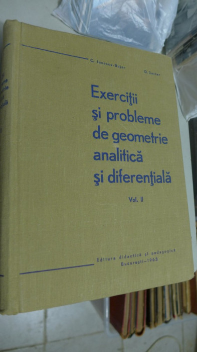 Exercitii si probleme de geometrie analitica si diferentiala, Volumul II