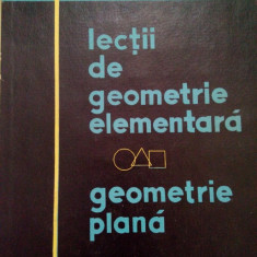JACQUES HADAMARD – LECTII DE GEOMETRIE ELEMENTARA. GEOMETRIE PLANA