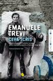 Ceva scris/Emanuele Trevi