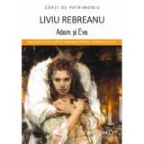 Adam si Eva | Liviu Rebreanu, Minerva