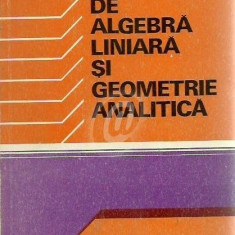 Elemente de algebra liniara si geometrie analitica