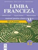 Limba franceza L2. Manual clasa a XI-a/Eugenia Stratula, Mihaela Cosma, Mihaela Grigore