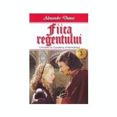 Fiica regentului, vol. 2