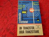 Un Tranzistor Doua Tranzistoare Ilie Mihaescu RF18/4