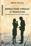 Cumpara ieftin Interactions verbales et traduction. Domaine roumain-francais francais-roumain