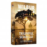 Triumful soarelui (vol. 12 din saga familiei Courtney), Wilbur Smith