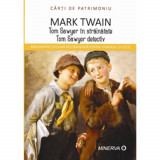 Cumpara ieftin Tom sawyer in strainatate/Tom sawyer detectiv - Mark Twain