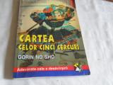 CARTEA CELOR CINCI CERCURI - MIYAMOTO MUSASHI, 2000, Polirom