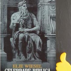 Celebrare biblica Portrete si legende  Elie Wiesel