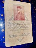 C85-Calatorii de razboi ale lui Ioan. Kriegsfahrten 1915- Fedor von Zobelitz.