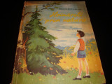 D. Botez si Ionel Pop - Hoinareli prin natura - 1961- ilustratii Coca Cretoiu, Alta editura