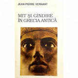 Carte Jean-Pierre Vernant - Mit Si Gandire In Grecia Antica