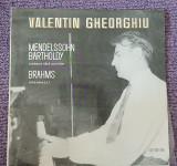 Cumpara ieftin Valentin Gheorghiu: Mendelssohn Bartholdy si Brahms, disc vinil