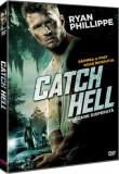 Evadare disperata / Catch Hell - DVD Mania Film